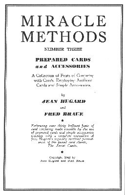 Prepared Cards and Accessories: Miracle Methods No. 3 by Jean Hugard & Fred Braue