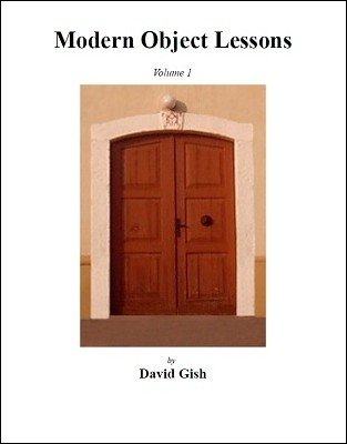 Modern Object Lessons 1 by David Gish
