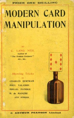 Modern Card Manipulation by Charles Lang Neil