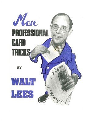 More Professional Card Tricks by Walt Lees