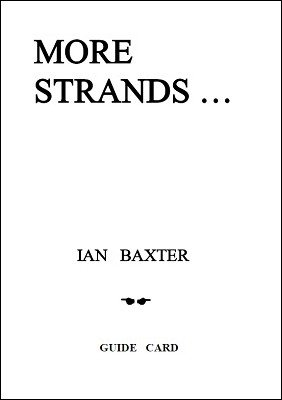 More Strands by Ian Baxter