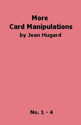 More Card Manipulations by Jean Hugard