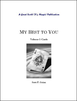 My Best To You: Cards by Scott F. Guinn