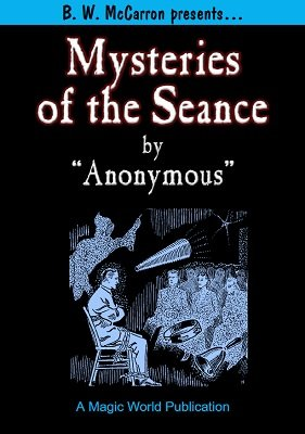 The Mysteries of the Seance by Anonymous