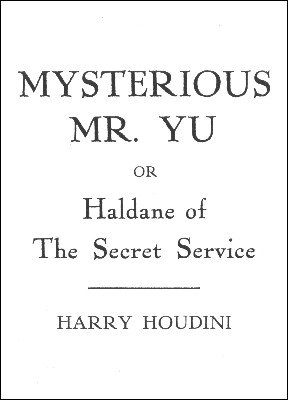 Mysterious Mr. Yu by Harry Houdini