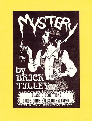 Mystery by Brick Tilley