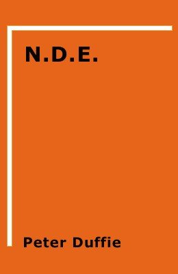 N.D.E. - Near Deck Experience by Peter Duffie