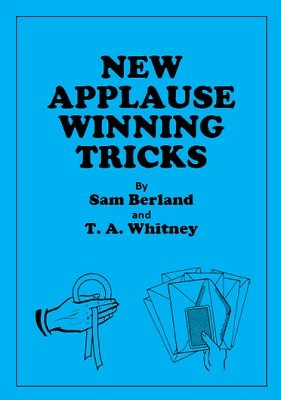 New Applause Winning Tricks by Samuel Berland & T. A. Whitney