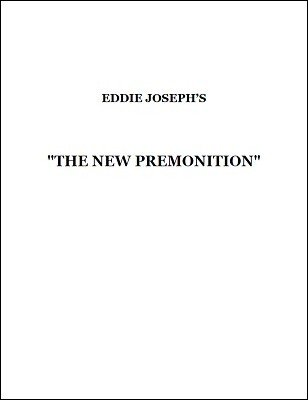 The New Premonition by Eddie Joseph