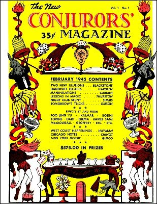 The New Conjurors' Magazine: Volume 1 (Feb 1945 - Jan 1946) by Walter Gibson