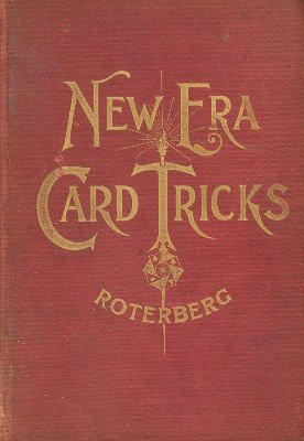 New Era Card Tricks by August Roterberg