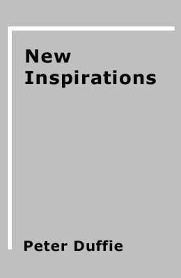 New Inspirations by Peter Duffie