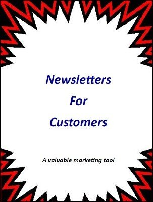Newsletters for Customers by Brian T. Lees