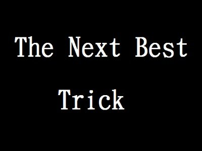 The Next Best Trick of the Year by Tom Phoenix