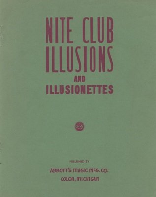 Nite Club Illusions and Illusionettes (used) by Percy Abbott