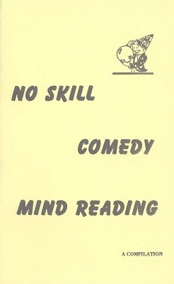 No Skill Comedy Mind Reading by S. W. Reilly & Val Andrews & Oscar Paulson