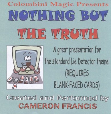 Nothing but the Truth by Cameron Francis
