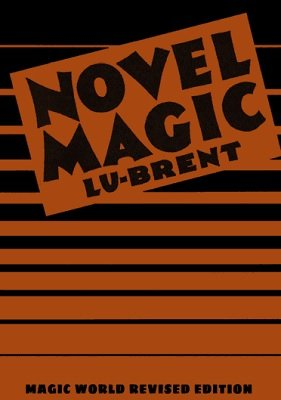 Novel Magic by Lu Brent