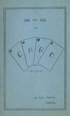 Odds and Ends in Cardology (used) by Joseph Ovette