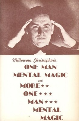 One Man Mental Magic by Milbourne Christopher