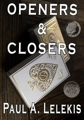 Openers and Closers by Paul A. Lelekis