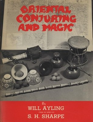 Oriental Conjuring and Magic by Will Ayling & Sam Sharpe