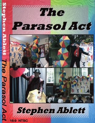 The Parasol Act by Stephen Ablett