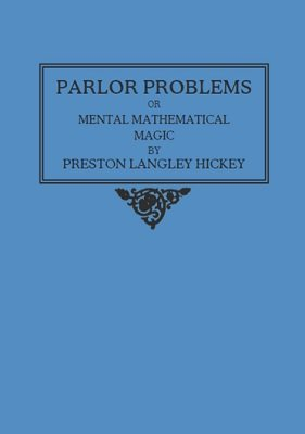 Parlor Problems by Preston Langley Hickey