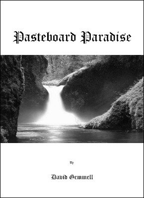 Pasteboard Paradise by David Gemmell