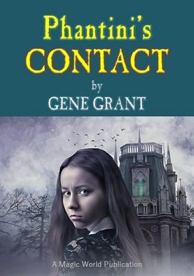 Phantini's Contact by Gene Grant