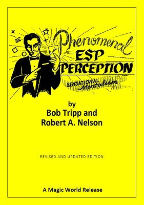 Phenomenal ESP Perception by Bob Tripp & Robert A. Nelson