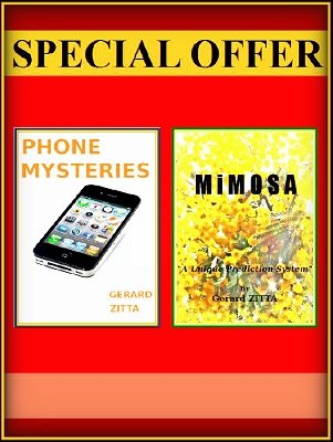 Phone Mysteries & Mimosa by Gerard Zitta