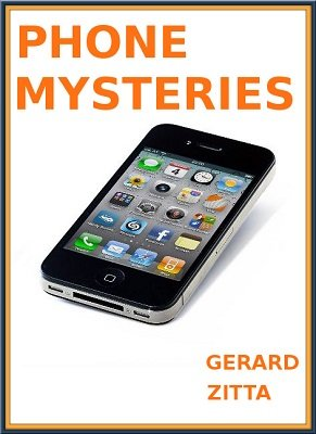 Phone Mysteries by Gerard Zitta