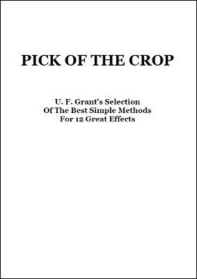 Pick Of The Crop by Ulysses Frederick Grant