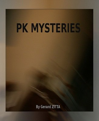 PK Mysteries by Gerard Zitta