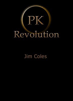 PK Revolution by Jim Coles