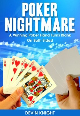 Poker Nightmare by Devin Knight