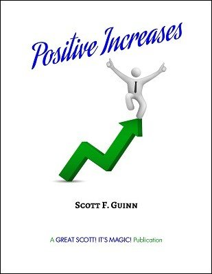 Positive Increases by Scott F. Guinn