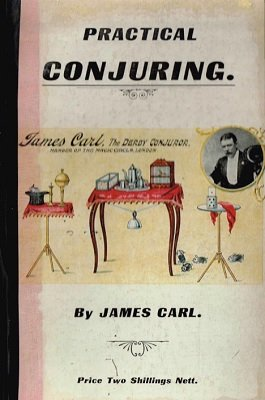 Practical Conjuring (used) by James Carl