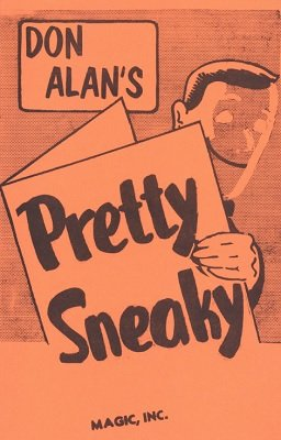 Pretty Sneaky by Don Alan