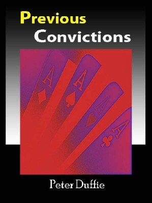 Previous Convictions by Peter Duffie