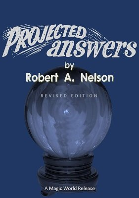 Projected Answers by Robert A. Nelson