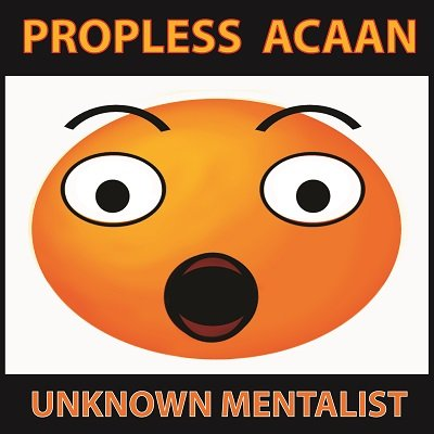 Propless ACAAN by Unknown Mentalist