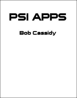 Psi Apps by Bob Cassidy