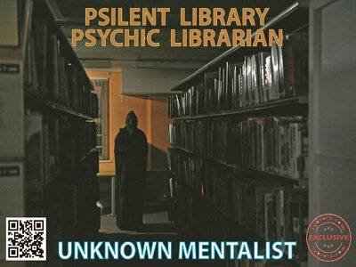 Psilent Library Psychic Librarian by Unknown Mentalist