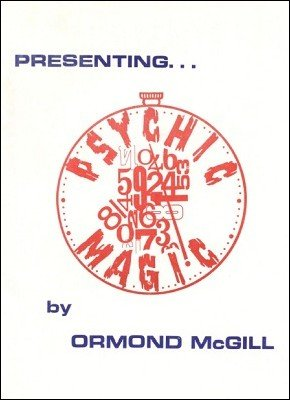 Psychic Magic by Ormond McGill