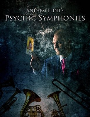 Psychic Symphonies by Anthem Flint