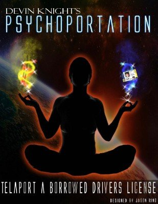 Psychoportation by Devin Knight
