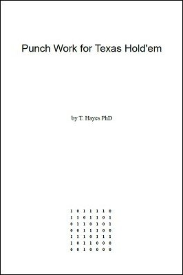 Punch Work for Texas Hold'em by T. Hayes