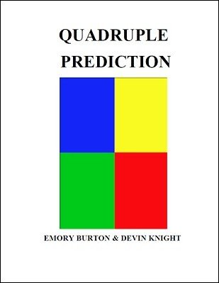 Quadruple Prediction by Emory Burton & Devin Knight